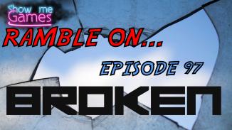 Ramble on Broken
