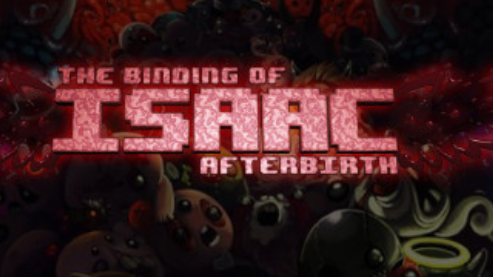 The Binding Of Isaac Afterbirth Show Me Games Independent